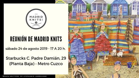 Reunión madrid knits agosto 2019